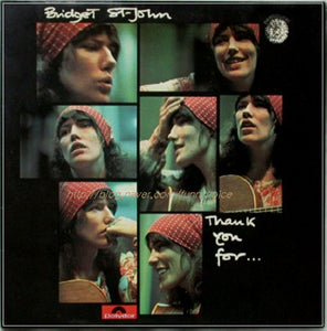 Bridget St John  - Thank You For...