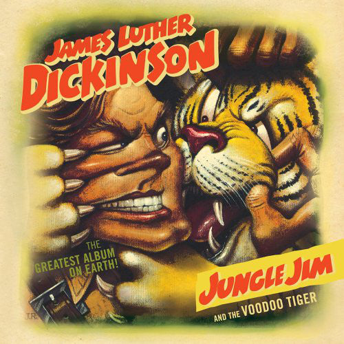 James Luther Dickinson - Jungle Jim & the Voodoo TIger