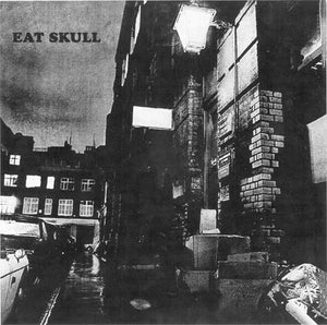 Eat Skull - The Where'd You Go E.P.