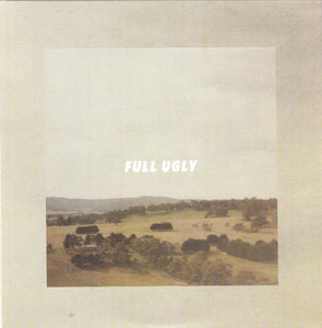 Full Ugly - Drove Down