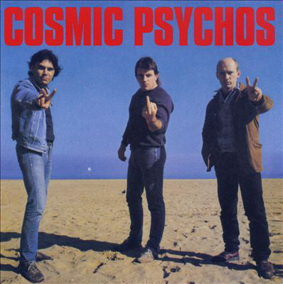 Cosmic Psychos - Self-titled + Down on the Farm (Goner)