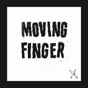 Moving Finger - Smokin' The Crack Of Dawn