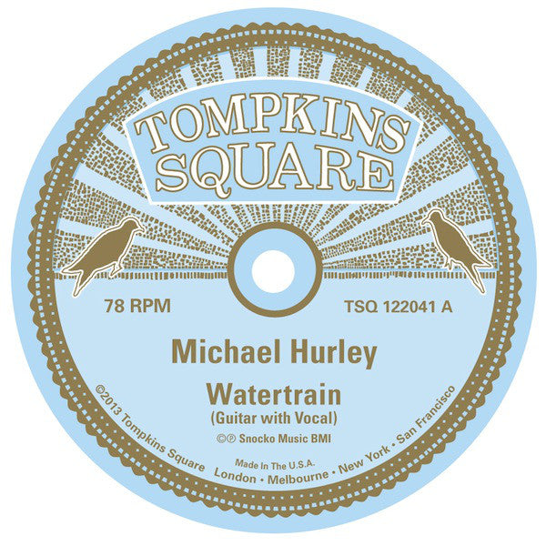 Michael Hurley - Watertrain