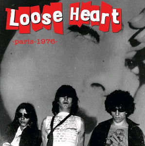 Loose Heart - Paris 1976