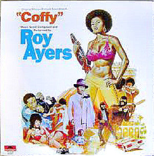 Roy Ayers - Coffy OST