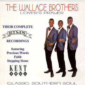 The Wallace Brothers - Lover's Prayer