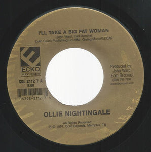 Ollie Nightingale - I'll Take A Big Fat Woman