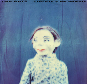 Bats - Daddy's Highway