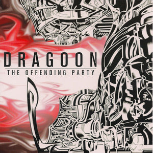 Dragoon - The Offending Party