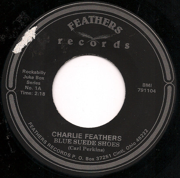 Charlie Feathers - Blue Suede Shoes