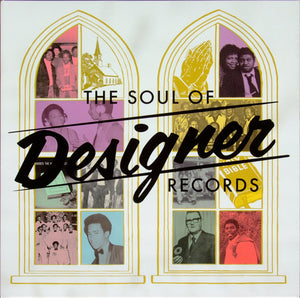 Various Artists - The Soul Of Designer Records