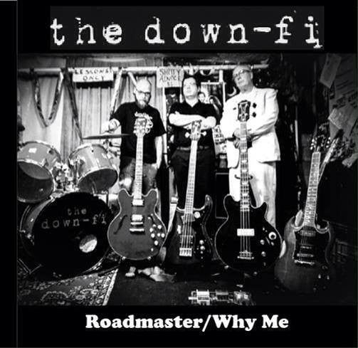 Down-Fi  - Roadmaster/Why Me
