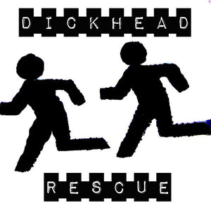 Dickhead Rescue - More Than