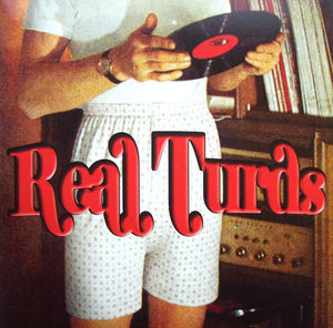 Real Turds - Self-titled