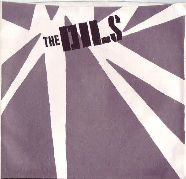 Dils - I Hate The Rich