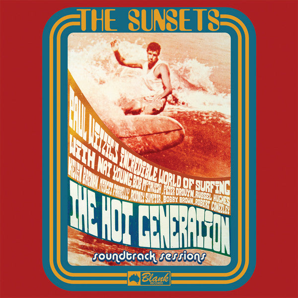 Sunsets - Hot Generation Soundtrack Sessions