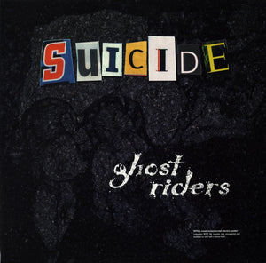 Suicide - Ghost Riders