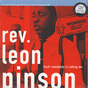 Reverend Leon Pinson - Hush, Somebody Is Calling Me