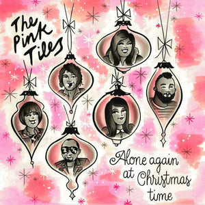 Pink Tiles - Alone Again At Christmas Time