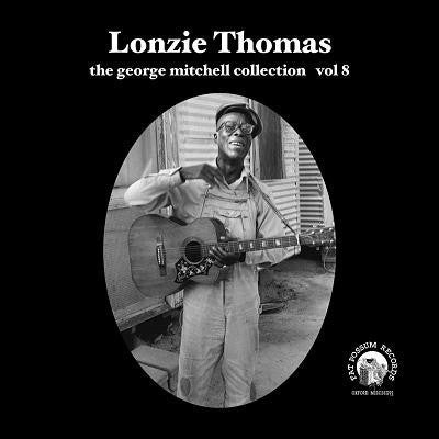 Lonzie Thomas - The George Mitchell Collection: Volume 8