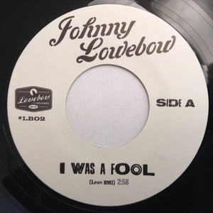 Johnny Lowebow - I Was A Fool