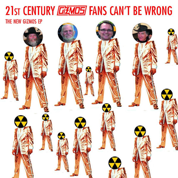 Gizmos - 21st Century Gizmos Fans Can't Be Wrong