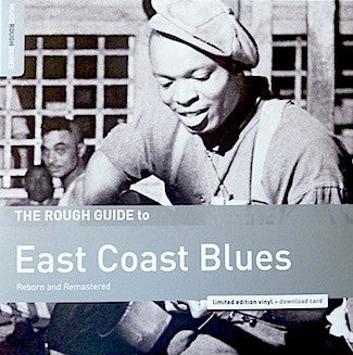Various Artists - A Rough Guide To East Coast Blues