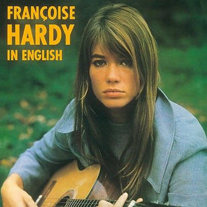 Françoise Hardy - In English