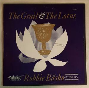 Robbie Basho - Grail And Lotus