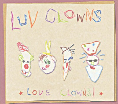 Luv Clowns - Love Clowns!