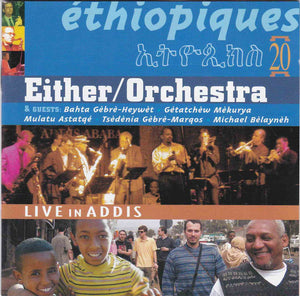 Either/Orchestra - Ethiopiques 20: Live in Addis