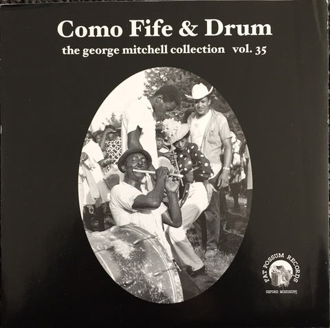 Como Fife & Drum - George Mitchell Collection:  Vol. 35