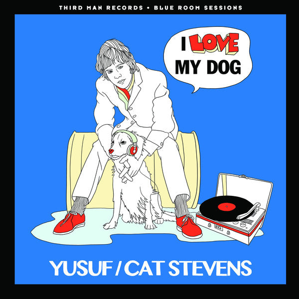 Yusuf / Cat Stevens - I Love My Dog