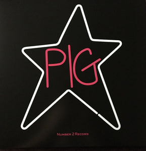 Pig Star - Number 2 Record
