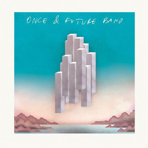Once And Future Band - Self-titled