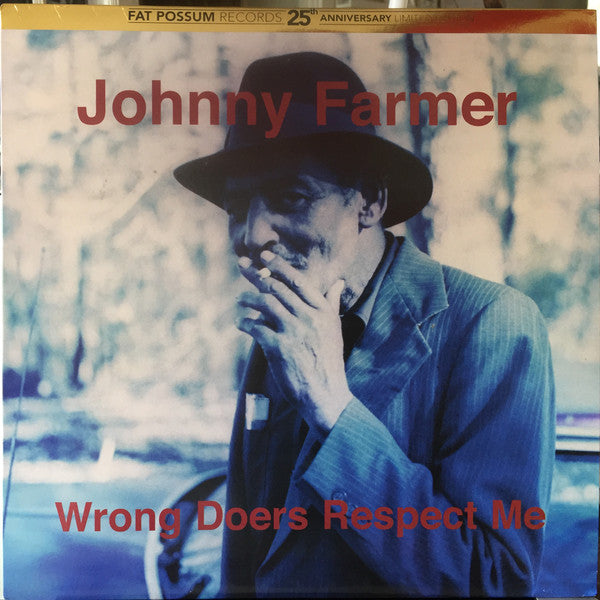 Johnny Farmer - Wrong Doers Respect Me