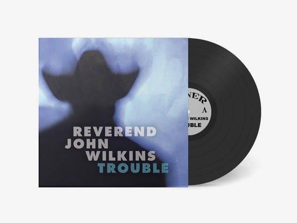 Rev. John Wilkins - Trouble