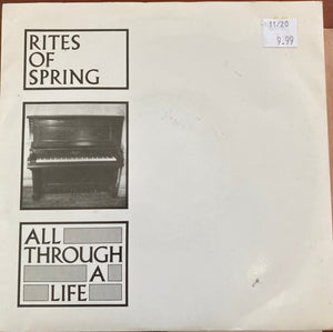 Rites of Spring - All Through a Life (Used 45)