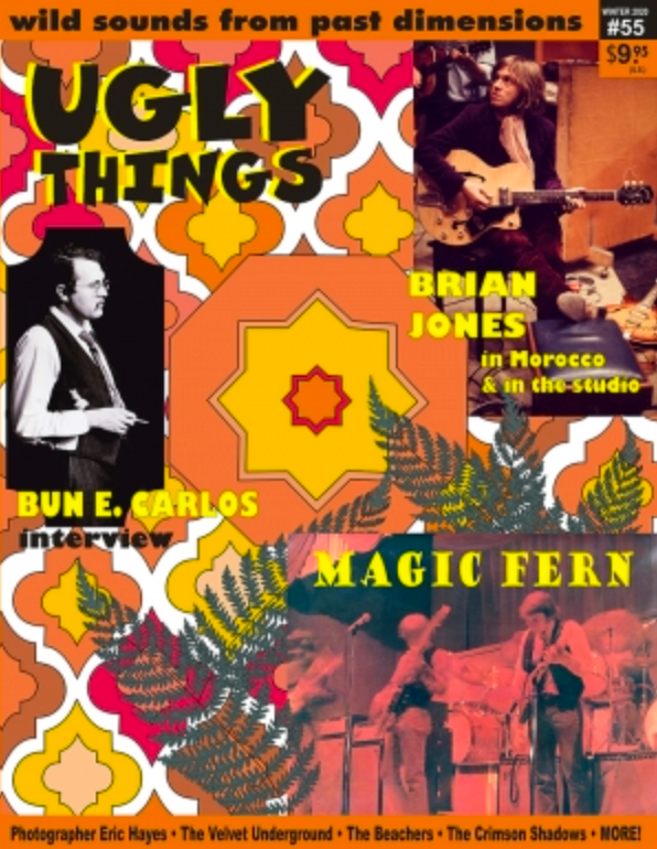 Ugly Things #55 with Brian Jones, Bun E Carlos, Magic Fern, Velvet Underground and More!