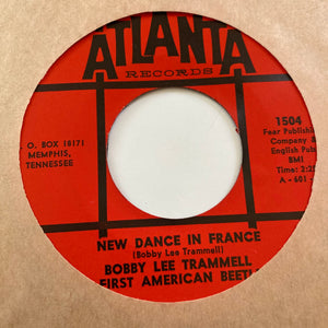 Bobby Lee Trammell - New Dance in France (Used 45)