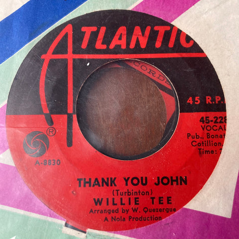 Willie Tee - Thank You John (Used 45)
