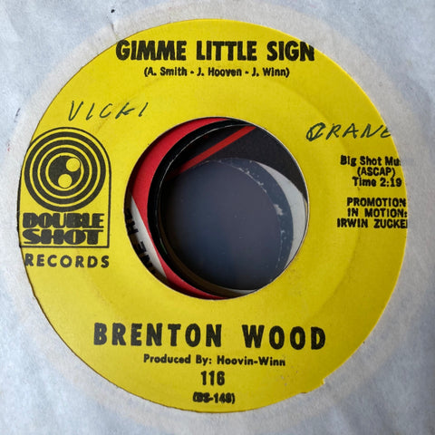 Brenton Wood - Gimme Little Sign (Used 45)