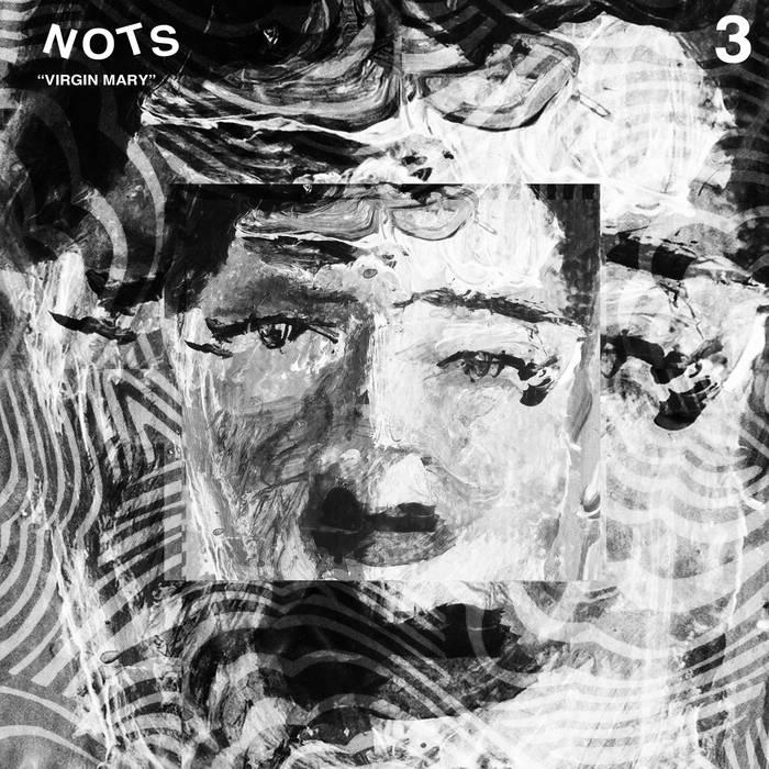 Nots - Virgin Mary