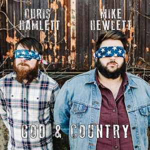 Chris Hamlett / Mike Hewlett - God & Country