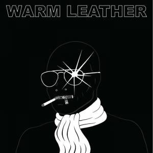 Warm Leather - Manic Static