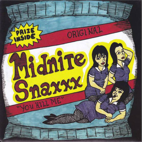 Midnite Snaxxx - You Kill Me (Goner)