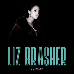 Liz Brasher - Outcast