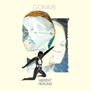 Gomme - Absent Healing
