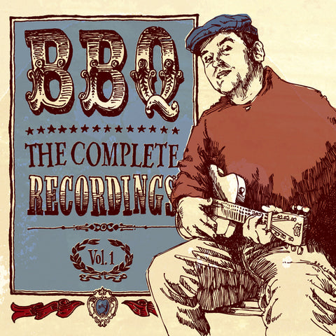 BBQ - Complete Recordings Vol. 1