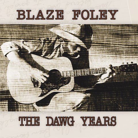 Blaze Foley - The Dawg Years